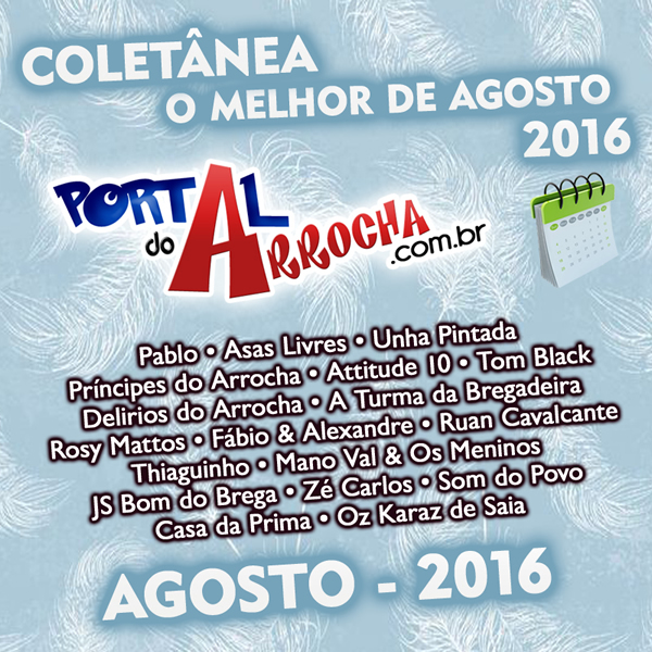 Baixar Portal do Arrocha - Agosto (2016)